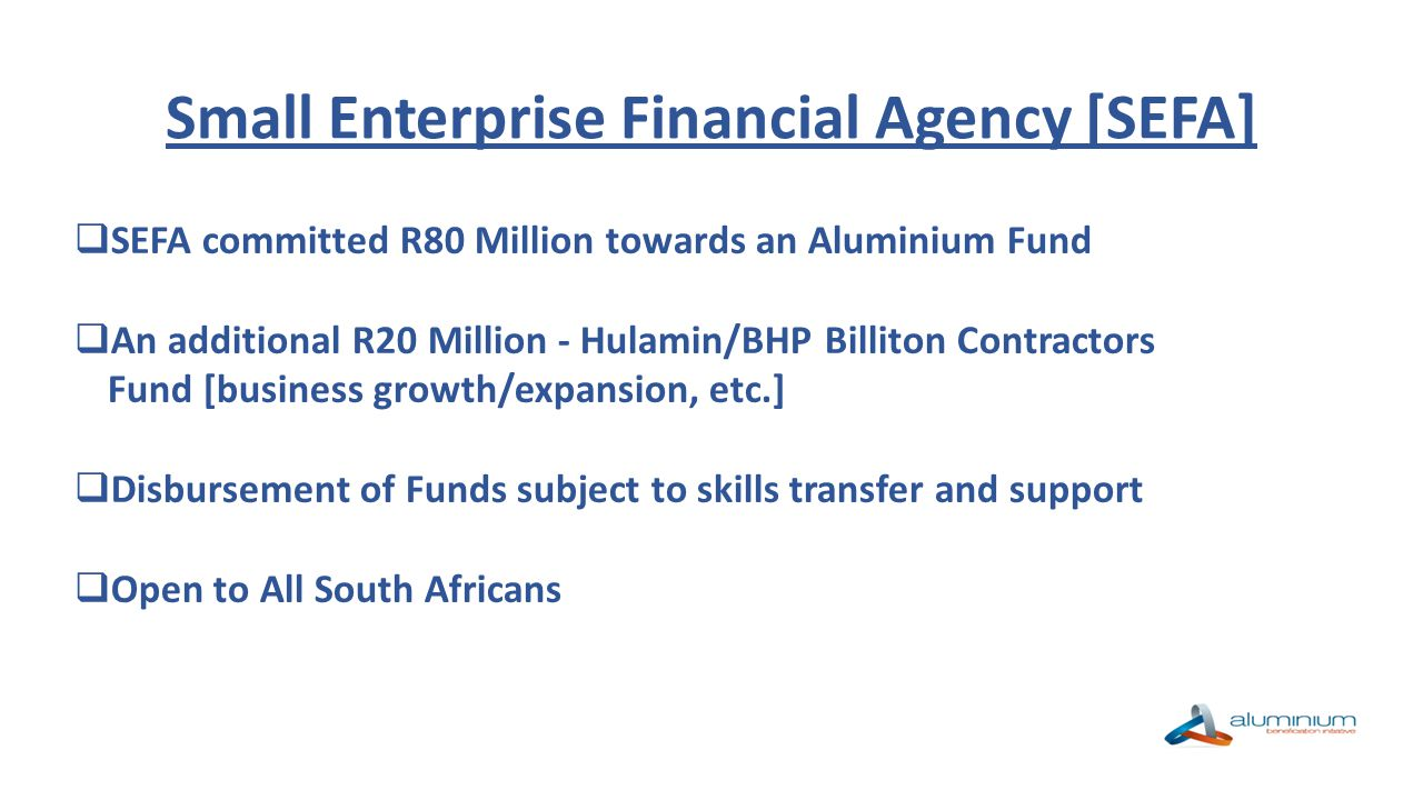 Small Enterprise Financial Agency [SEFA]